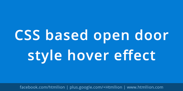 CSS Based Open Door Style Hover Effect - HTML Lion