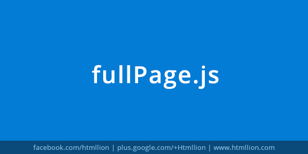 FullPage Js jQuery Plugin For Fullscreen Scrolling Websites